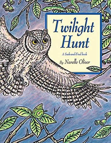 9781595721075: Twilight Hunt: A Seek-and-Find Book (Seek-And-Find Books)