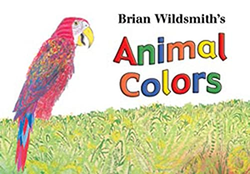 9781595721181: Brian Wildsmith's Animal Colors