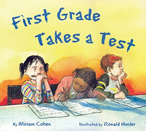 First Grade Takes A Test/El examen de primer grado (Spanish Edition): Miriam Cohen
