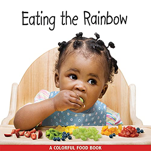 9781595721747: Eating the Rainbow (Babies Everywhere)