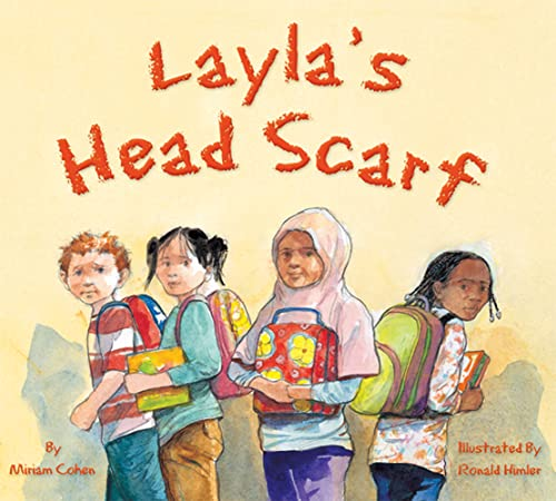 9781595721778: Layla's Head Scarf (We Love First Grade!)--HB