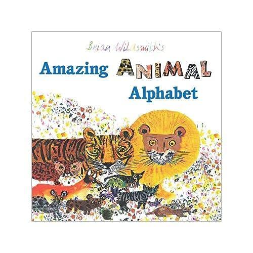 9781595721853: Brian Wildsmith's Amazing Animal Alphabet