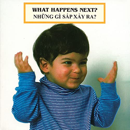 9781595722324: What Happens Next? (Viet/Eng Edition) (Photoflap) (Vietnamese and English Edition)