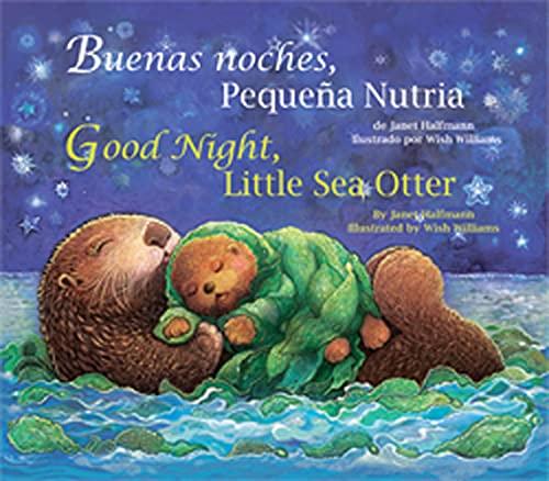 9781595723475: Good Night, Little Sea Otter (Spanish/English) (Spanish and English Edition)