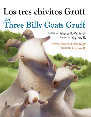 Three Billy Goats Gruff (Spanish/English): Hu-Van Wright, Rebecca