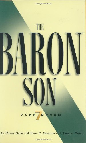 The Baron Son: Vade Mecum 7: Vicky Therese Davis, William R. Patterson, D. Marques Patton