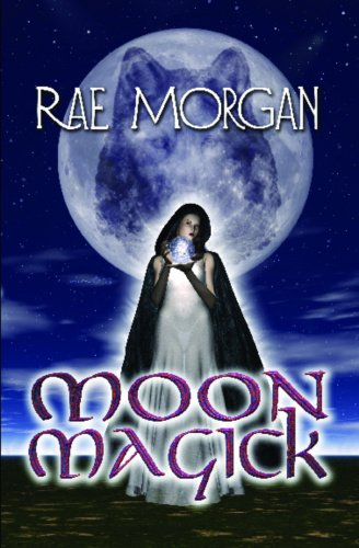 Moon Magick: Morgan, Rae