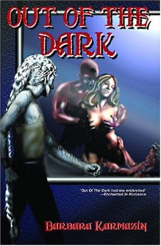 Out of the Dark (The Sidhe Trilogy, Book 3): Karmazin, Barbara