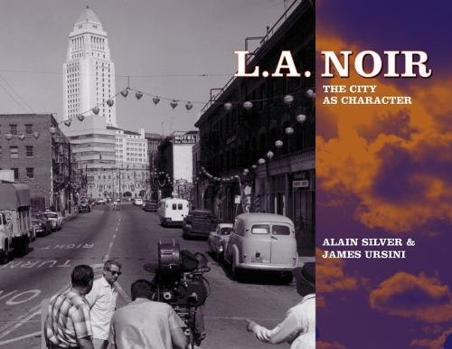 9781595800060: L.A. Noir: The City as Character
