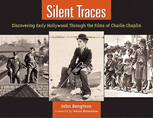 9781595800145: Silent Traces: Discovering Early Hollywood Through the Films of Charlie Chaplin