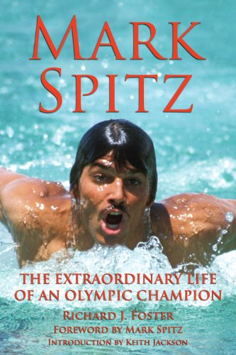 9781595800398: Mark Spitz: The Extraordinary Life of an Olympic Champion