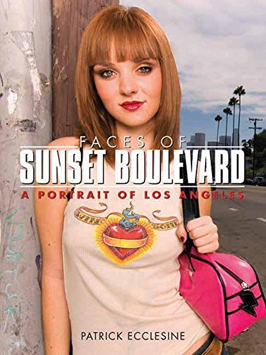 9781595800404: Faces of Sunset Boulevard: A Portrait of Los Angeles