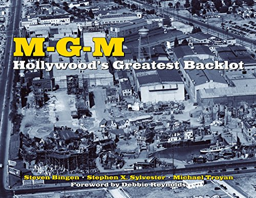 9781595800558: MGM: Hollywood's Greatest Backlot