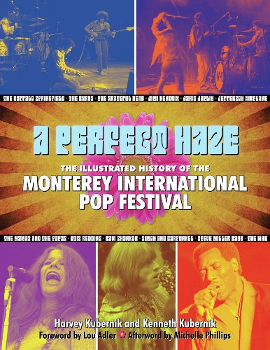 9781595800602: A Perfect Haze: The Illustrated History of the Monterey International Pop Festival