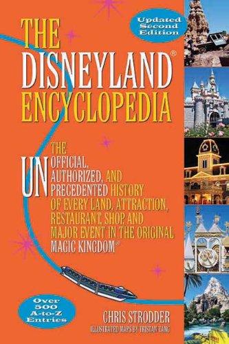 The Disneyland Encyclopedia: Strodder, Chris/ Tang,