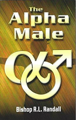 9781595810069: The Alpha Male