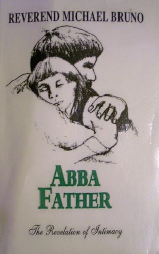9781595810625: Abba Father the Revelation of Intimacy