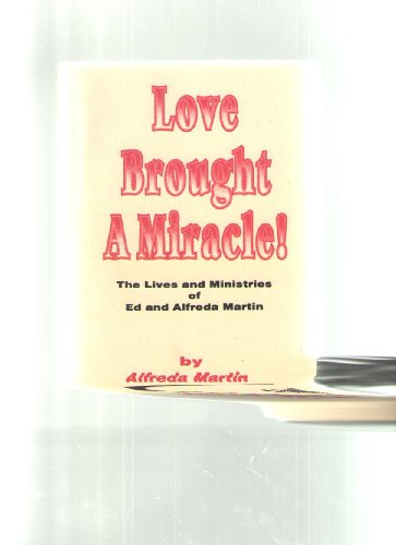 9781595810922: Love Brought a Miracle!