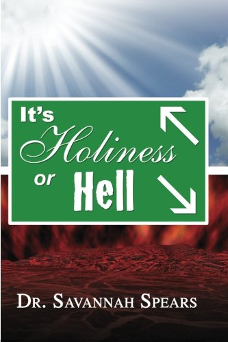 9781595816054: It's Holiness Or Hell