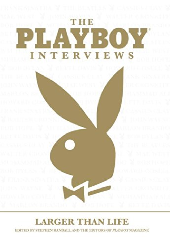 The Playboy Interviews: Larger Than Life: Randall, Stephen