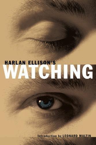 9781595820563: Harlan Ellisons Watching