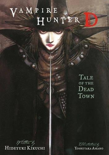 9781595820938: Vampire Hunter D, Vol. 4: Tale of the Dead Town
