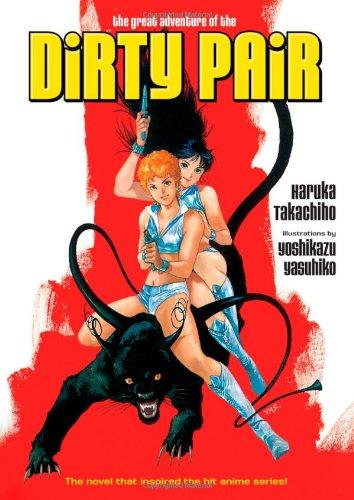 The Great Adventure Of The Dirty Pair: Haruka Takachiho, Yoshikazu