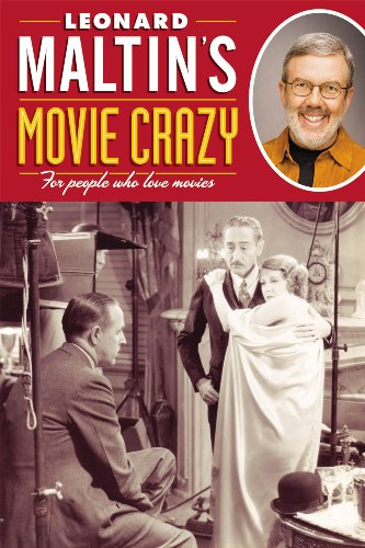 9781595821195: Leonard Maltins Movie Crazy: For People Who Love Movies