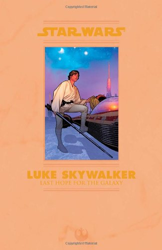 Star Wars: Luke Skywalker, Last Hope for the Galaxy