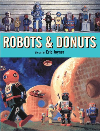 9781595821560: Robots and Donuts Limited Edition