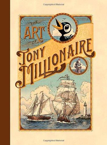 The Art of Tony Millionaire: Tony Millionaire