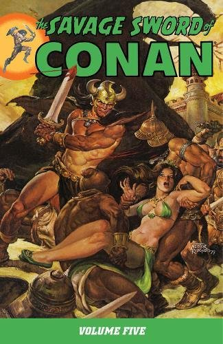 9781595821751: The Savage Sword Of Conan Volume 5