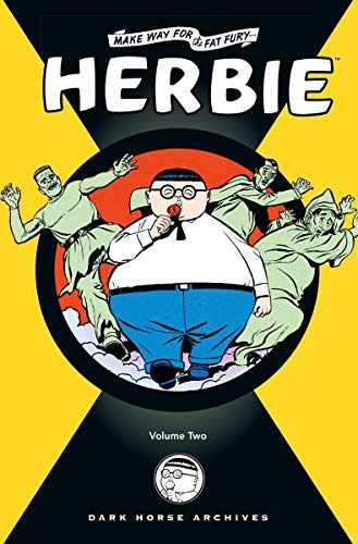 Herbie Archives: Volume 2: Make Way for the Fat Fury