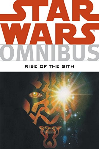 Star Wars Omnibus: Rise of the Sith : Rise of the Sith