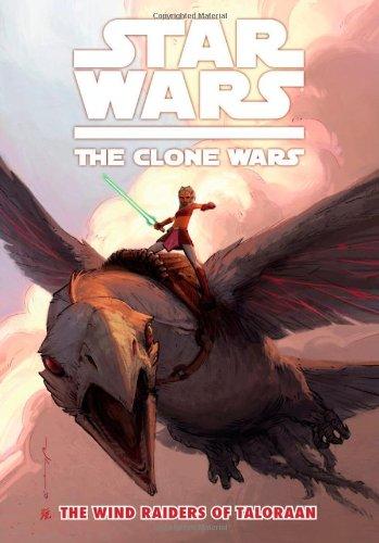 Star Wars: The Clone Wars - The Wind Raiders Of Taloraan )