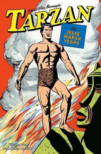 Tarzan : The Jesse Marsh Years Vol. 1 (Dark Horse Archives): Burroughs, Edgar Rice (creator); ...