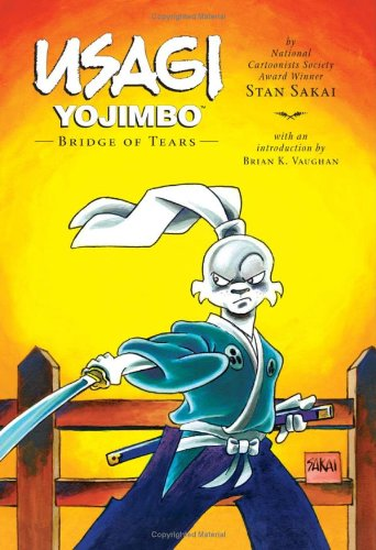 Usagi Yojimbo : Bridge of Tears