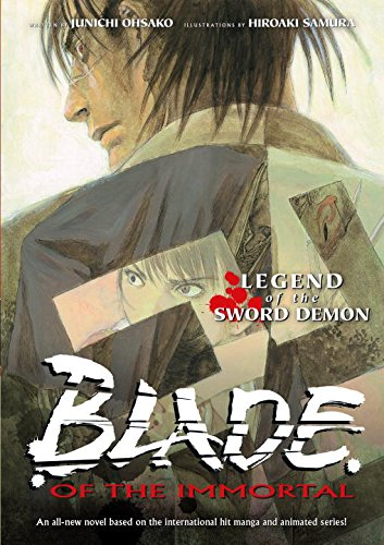 Blade Of The Immortal: Legend Of The Sword Demon (Novel)