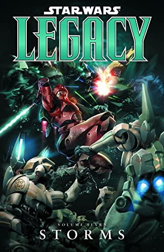 9781595823502: Star Wars: Legacy Volume 7 - Storms
