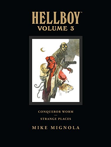 9781595823526: Hellboy Library Edition, Volume 3: Conqueror Worm and Strange Places