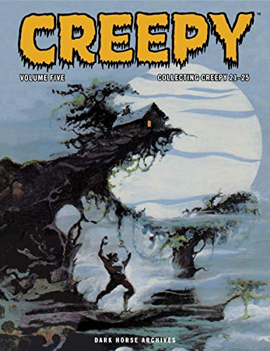 Creepy, Volume Five: Collecting Creepy 21-25