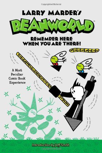 9781595823557: Beanworld Book 3: Remember Here When You Are There! (Larry Marder's Beanworld)