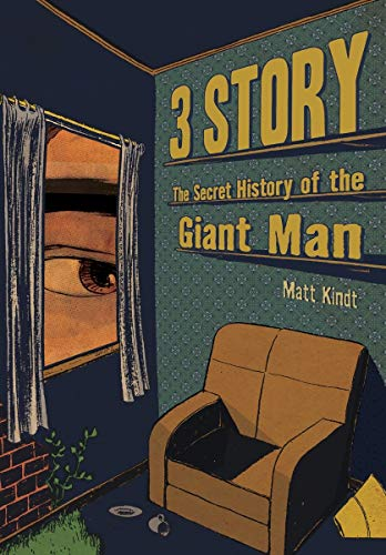 9781595823564: 3 Story: The Secret History of the Giant Man