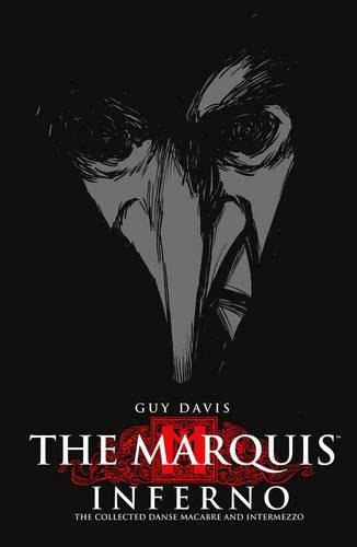 The Marquis: Inferno (1595823689) by Guy Davis