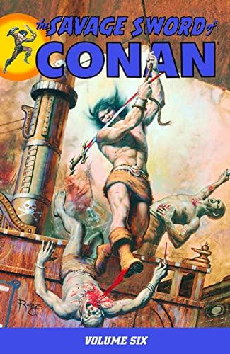 9781595823755: The Savage Sword Of Conan Volume 6