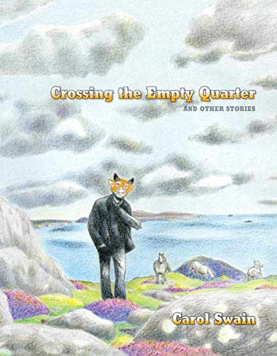 9781595823885: Crossing The Empty Quarter And Other Stories