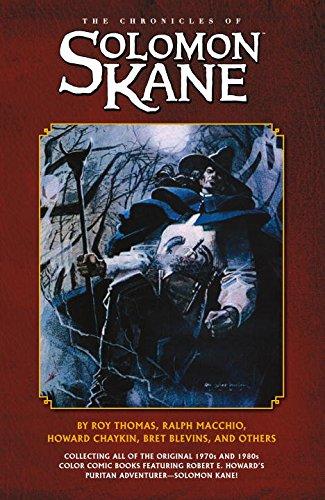 The Chronicles Of Solomon Kane: Thomas, Roy, Macchio, Ralph