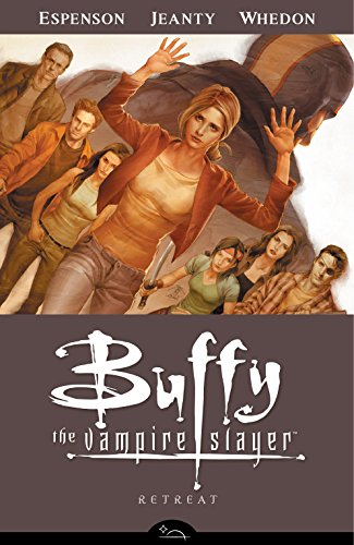 9781595824158: Buffy the Vampire Slayer Season 8 Volume 6: Retreat