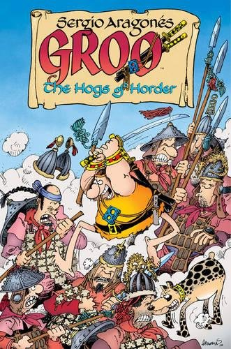 9781595824233: Groo: The Hogs of Horder