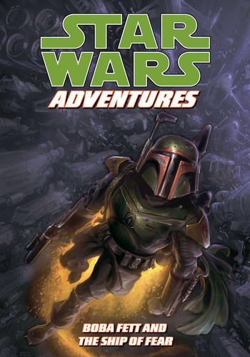 9781595824363: Star Wars Adventures: Boba Fett and the Ship of Fear